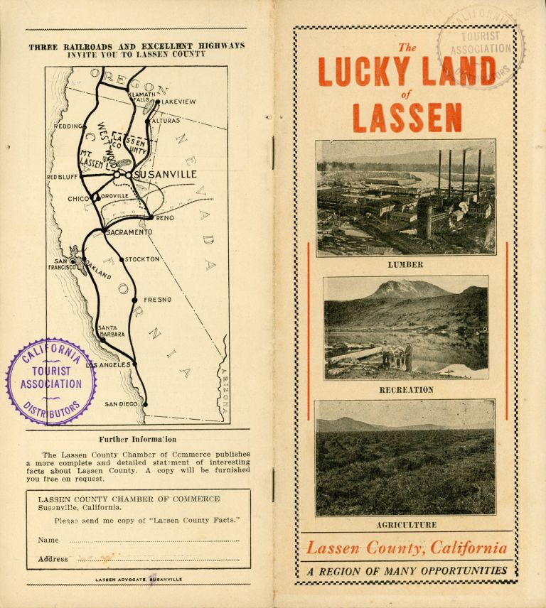 THE LUCKY LAND OF LASSEN ... LASSEN COUNTY, CALIFORNIA[,] A REGION OF MANY OPPORTUNITIES [cover title]. California, Lassen County.