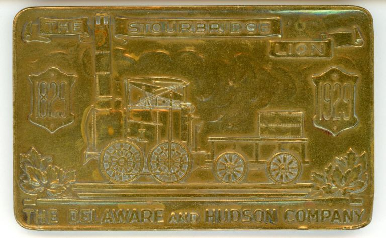 RECTANGULAR BRONZE MEDAL COMMEMORATING THE FIRST SUCCESSFUL TRIP MADE IN AMERICA OF A STEAM LOCOMOTIVE, THE STOURBRIDGE LION, IN 1829. Railroads, Delaware, The Hudson Company.