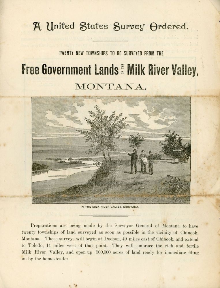 A UNITED STATES SURVEY ORDERED. TWENTY NEW TOWNSHIPS TO BE SURVEYED FROM THE FREE GOVERNMENT LANDS OF THE MILK RIVER VALLEY, MONTANA [caption title]. Montana, Milk River Valley.