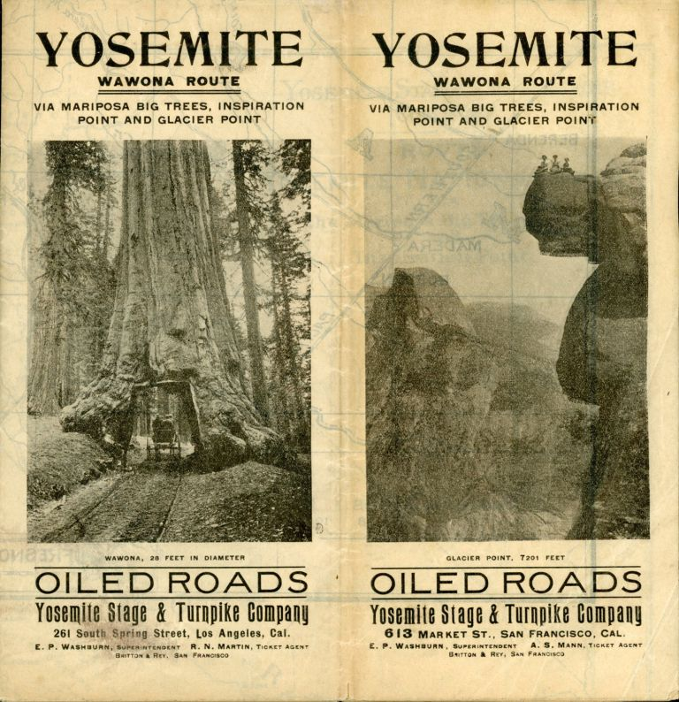 Yosemite Wawona route via Mariposa big trees, Inspiration Point and Glacier Point ... Oiled roads[.] Yosemite Stage & Turnpike Company ... [cover title]. YOSEMITE STAGE AND TURNPIKE COMPANY.