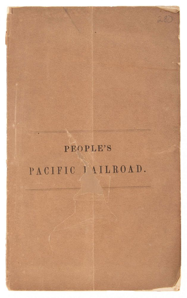 PEOPLE'S PACIFIC RAILROAD COMPANY. CHARTER, ORGANIZATION, ADDRESS OF THE PRESIDENT, JOSIAH PERHAM, WITH THE BY-LAWS OF THE BOARD OF COMMISSIONERS. Overland Railroad, Northern Pacific Railroad.