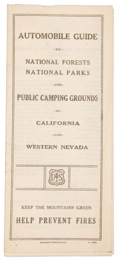 Automobile Guide to National Forests[,] National Parks and Public Camping Grounds in California and Western Nevada ... [cover title]. UNITED STATES. DEPARTMENT OF AGRICULTURE. FOREST SERVICE.