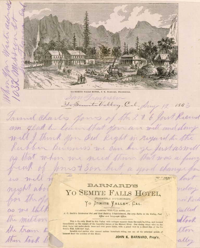 AUTOGRAPH LETTER DATED 12 AUGUST 1883 TO C. M. DIXON IN IOWA DESCRIBING A TRIP FROM SAN FRANCISCO TO YOSEMITE VALLEY, WRITTEN ON THREE SHEETS OF BARNARD'S YO SEMITE FALLS HOTEL STATIONARY. E. M. Beatty.