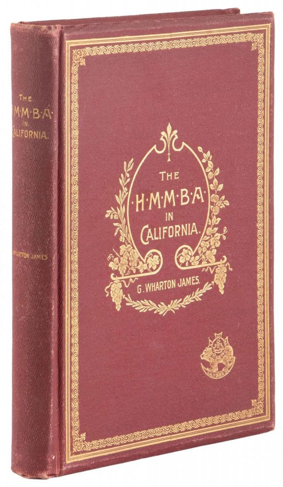 THE H. M. M. B. A. IN CALIFORNIA. California, Resorts and Grand Hotels, Hotel Men's Mutual Benefit Association, Resorts, Grand Hotels.