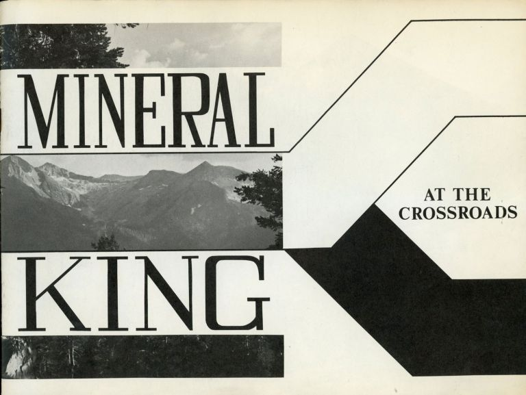 Mineral King at the crossroads [cover title]. SIERRA CLUB.