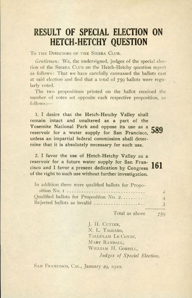 Result of special election on Hetch-Hetchy question. To the Directors of the Sierra Club ... [caption title]. SIERRA CLUB.