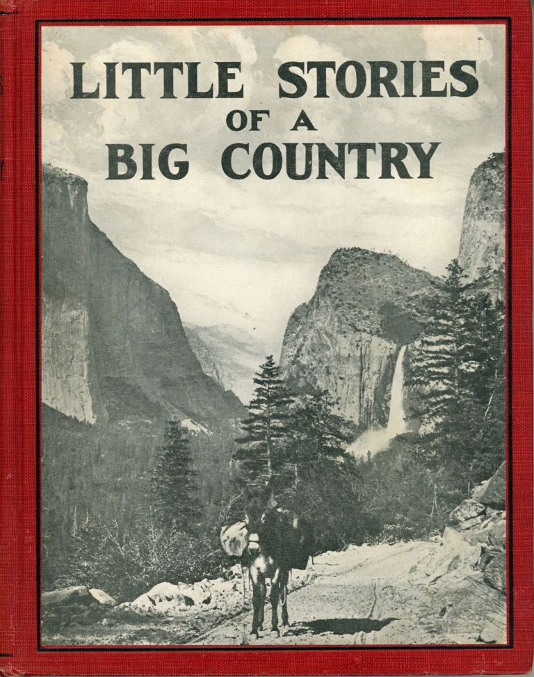 Little stories of a big country by Laura Antoinette Large ... Illustrated by photographs. LAURA ANTOINETTE STEVERS LARGE.