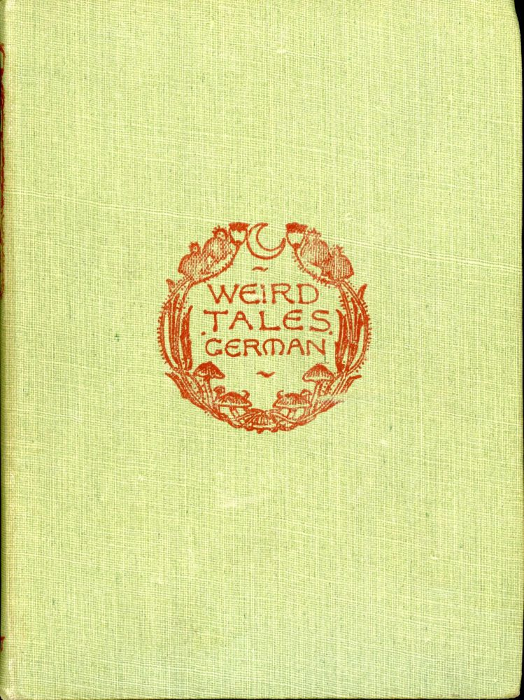 WEIRD TALES: GERMAN. Anonymously Edited Anthology.