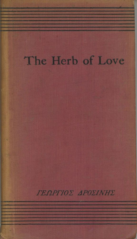 THE HERB OF LOVE. Ge rgios Drosin s.