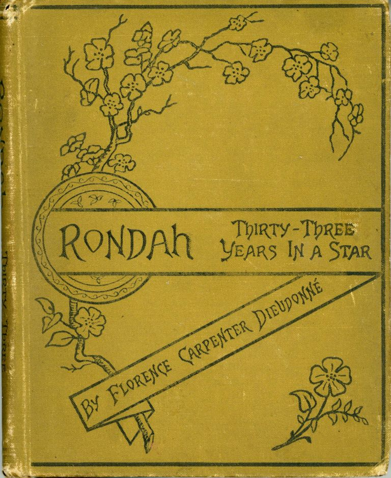 RONDAH; OR, THIRTY-THREE YEARS IN A STAR. Florence Carpenter Dieudonne.