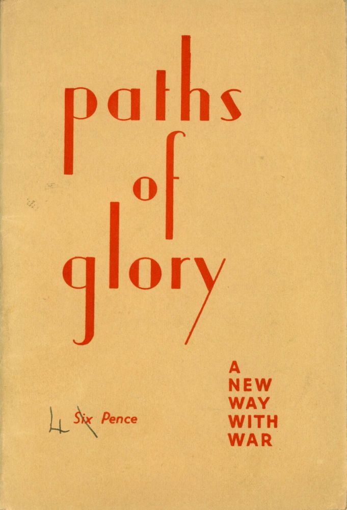 PATHS OF GLORY: A NEW WAY WITH WAR. Kenneth Boulding.