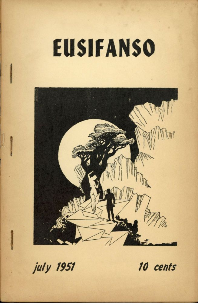 EUSIFANSO. July 1951 ., Billi Harden Rosco Wright, Norman Hartman, Ed Zimmerman, number 4[whole number 9 volume 2.