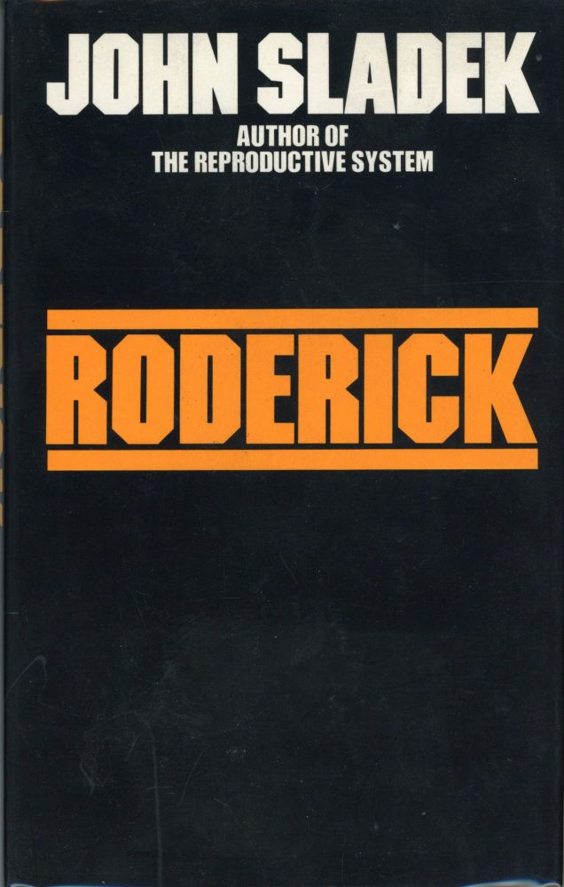 RODERICK OR THE EDUCATION OF A YOUNG MACHINE. John Sladek.