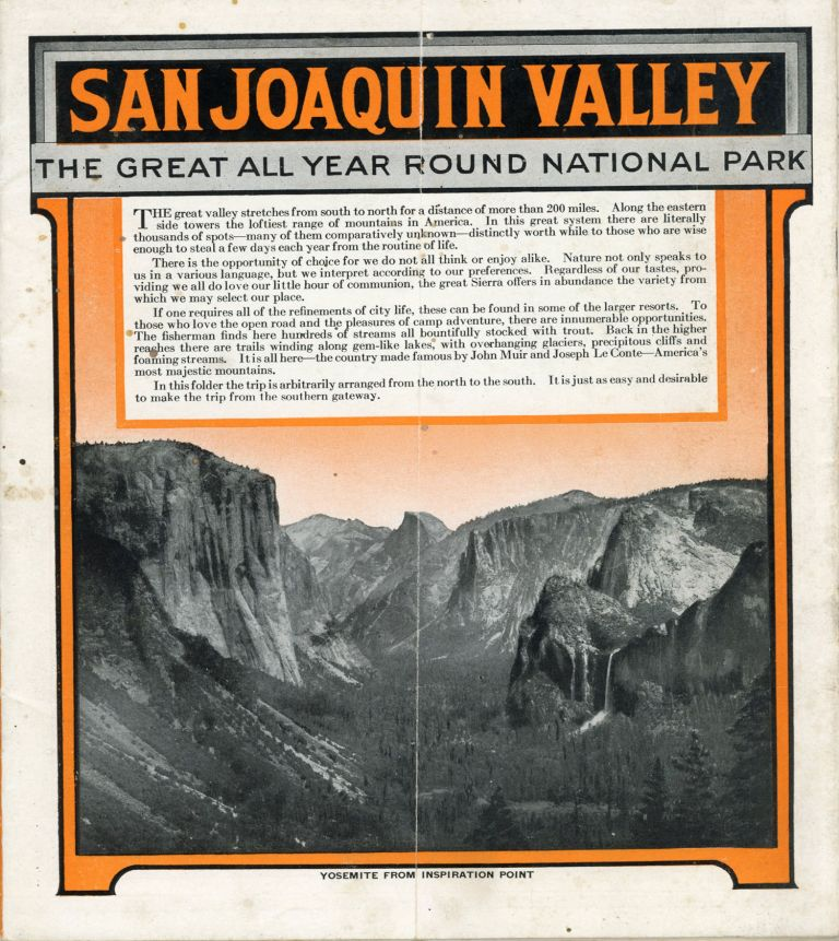 San Joaquin Valley the great all year round national park ... [caption title]. California, San Joaquin Valley, Sierra Nevada.