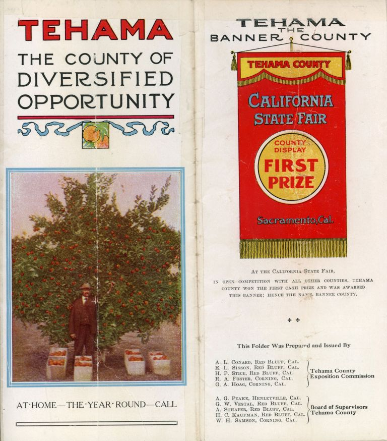 TEHAMA THE COUNTY OF DIVERSIFIED OPPORTUNITY ... [cover title]. California, Tehama County, Tehama County Exposition Commission, Tehama County Board of Supervisors.