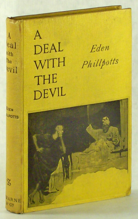 A DEAL WITH THE DEVIL. Eden Phillpotts.
