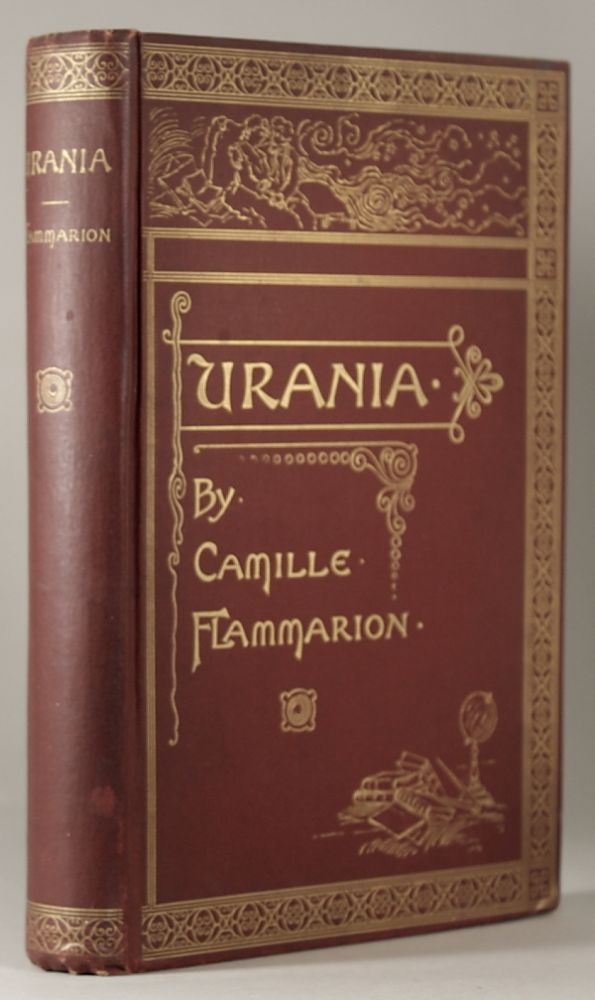 URANIA ... Translated by Augusta Rice Stetson. Camille Flammarion.
