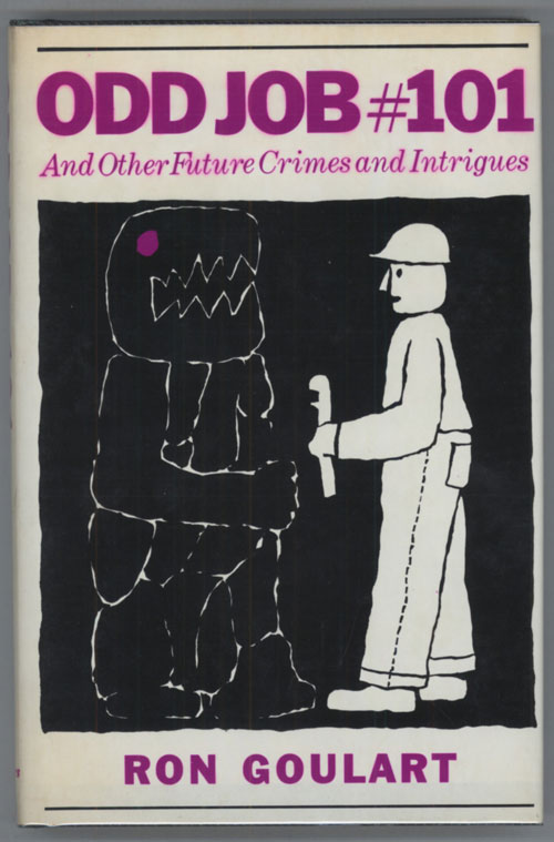 ODD JOB # 101 AND OTHER FUTURE CRIMES AND INTRIGUES. Ron Goulart.