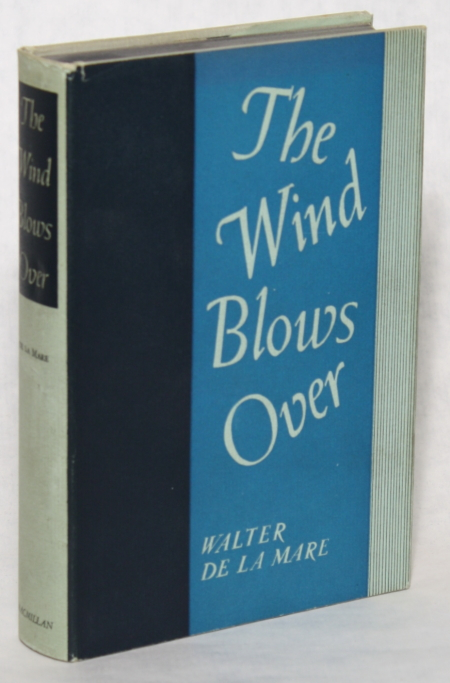 THE WIND BLOWS OVER. Walter De la Mare.
