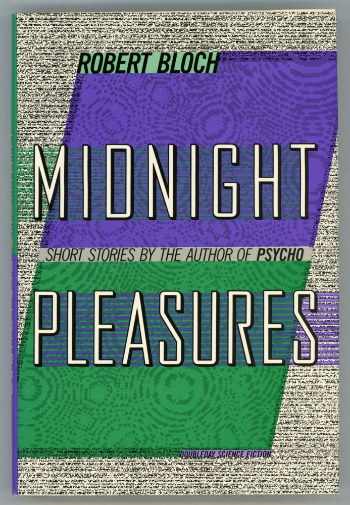 MIDNIGHT PLEASURES. Robert Bloch.