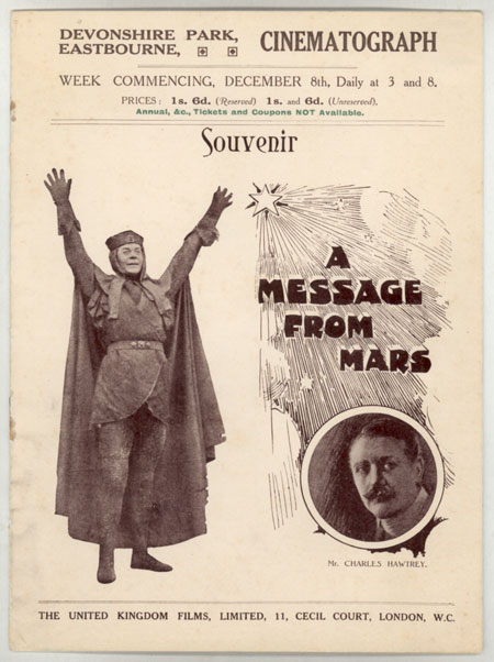 MR. CHARLES HAWTREY IN A CINEMATOGRAPH VERSION OF A MESSAGE FROM MARS by Richard Ganthony ... Adapted from the Play and Produced by Mr. J. Wallett Waller. Richard Ganthony.
