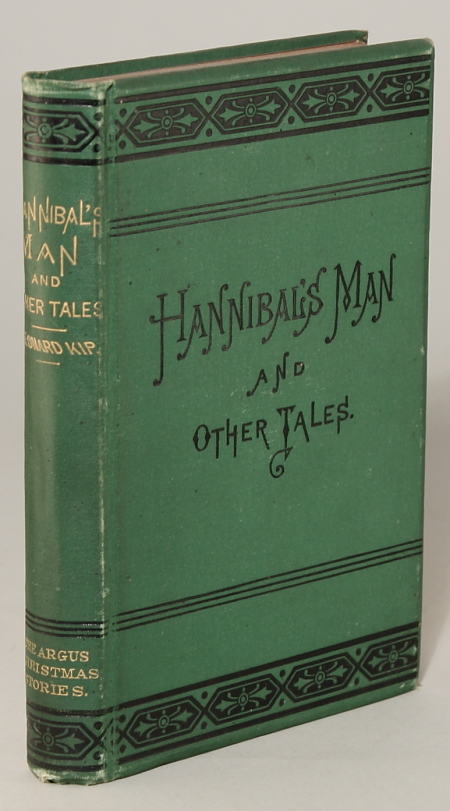 HANNIBAL'S MAN AND OTHER TALES. THE ARGUS CHRISTMAS STORIES. Leonard Kip.