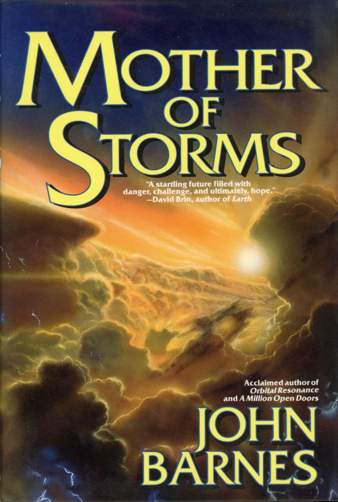 MOTHER OF STORMS. John Barnes.