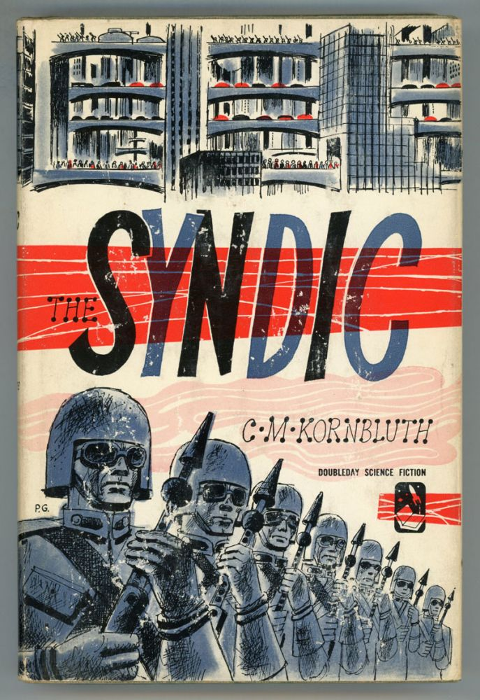 THE SYNDIC. Kornbluth, M.