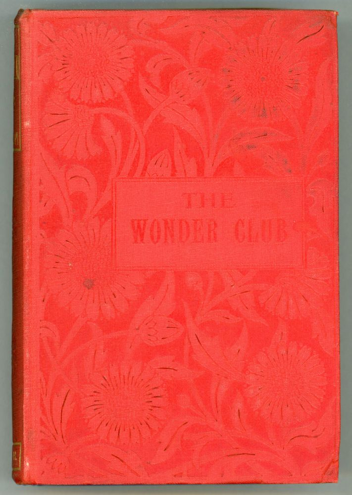 TALES OF THE WONDER CLUB: SECOND SERIES ... New and Revised Edition. M. Y. Halidom, pseudonym.