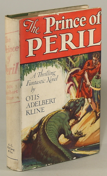 THE PRINCE OF PERIL. Otis Adelbert Kline.