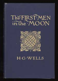 THE FIRST MEN IN THE MOON. Wells.