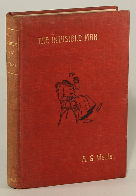 THE INVISIBLE MAN: A GROTESQUE ROMANCE. Wells.