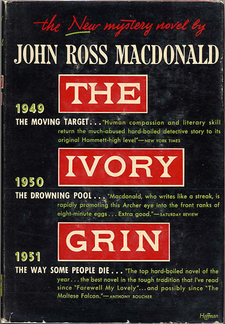 "THE IVORY GRIN. Kenneth Millar, ""John Ross Macdonald."""