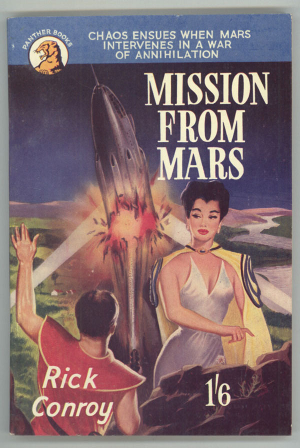 MISSION FROM MARS. Rick Conroy, pseudonym.
