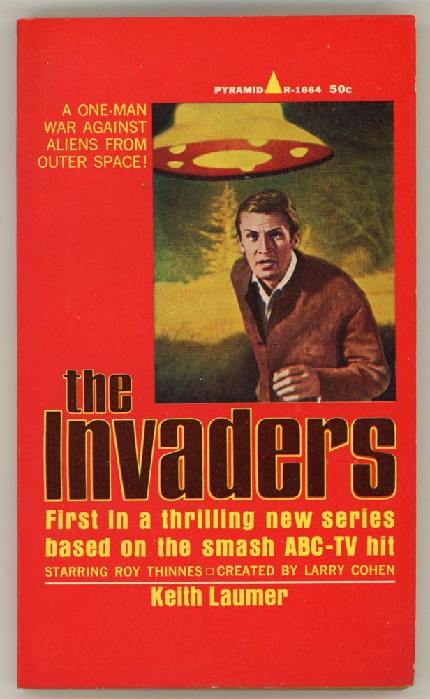 THE INVADERS. Keith Laumer.