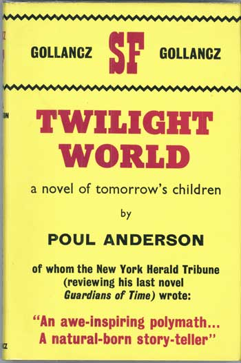 TWILIGHT WORLD. Poul Anderson.