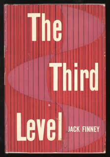 THE THIRD LEVEL. Jack Finney, Walter Braden Finney.