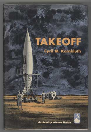 TAKEOFF. Kornbluth, M.