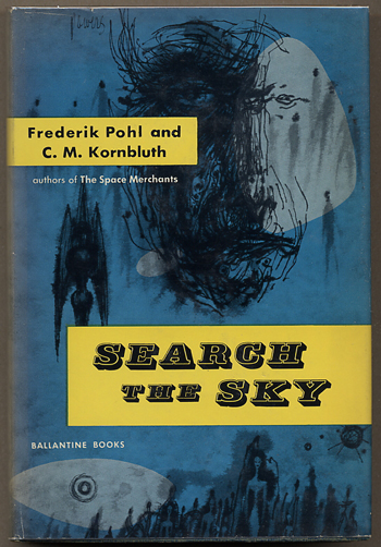 SEARCH THE SKY. Frederik and Pohl, M. Kornbluth.