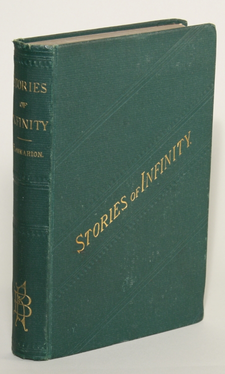 STORIES OF INFINITY: LUMEN -- HISTORY OF A COMET -- IN INFINITY ... Translated from the French by S. R. Crocker. Camille Flammarion.