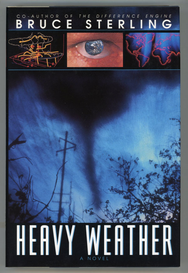 HEAVY WEATHER. Bruce Sterling.