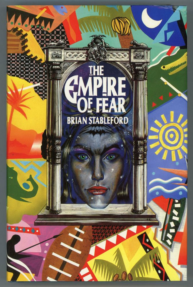 THE EMPIRE OF FEAR. Brian M. Stableford.