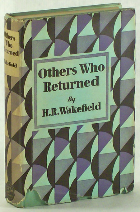 OTHERS WHO RETURNED: FIFTEEN DISTURBING TALES. Wakefield, Russell.