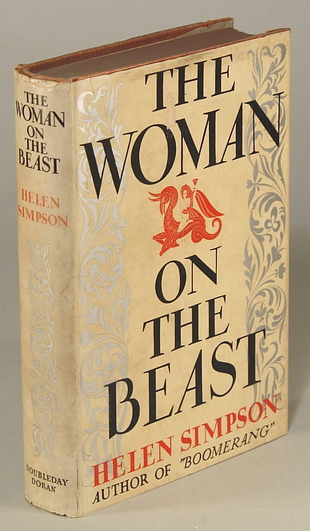 THE WOMAN ON THE BEAST: VIEWED FROM THREE ANGLES. Helen Simpson.