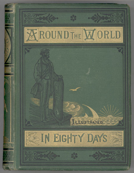 AROUND THE WORLD IN EIGHTY DAYS ... Translated by Geo. M. Towle. Jules Verne.