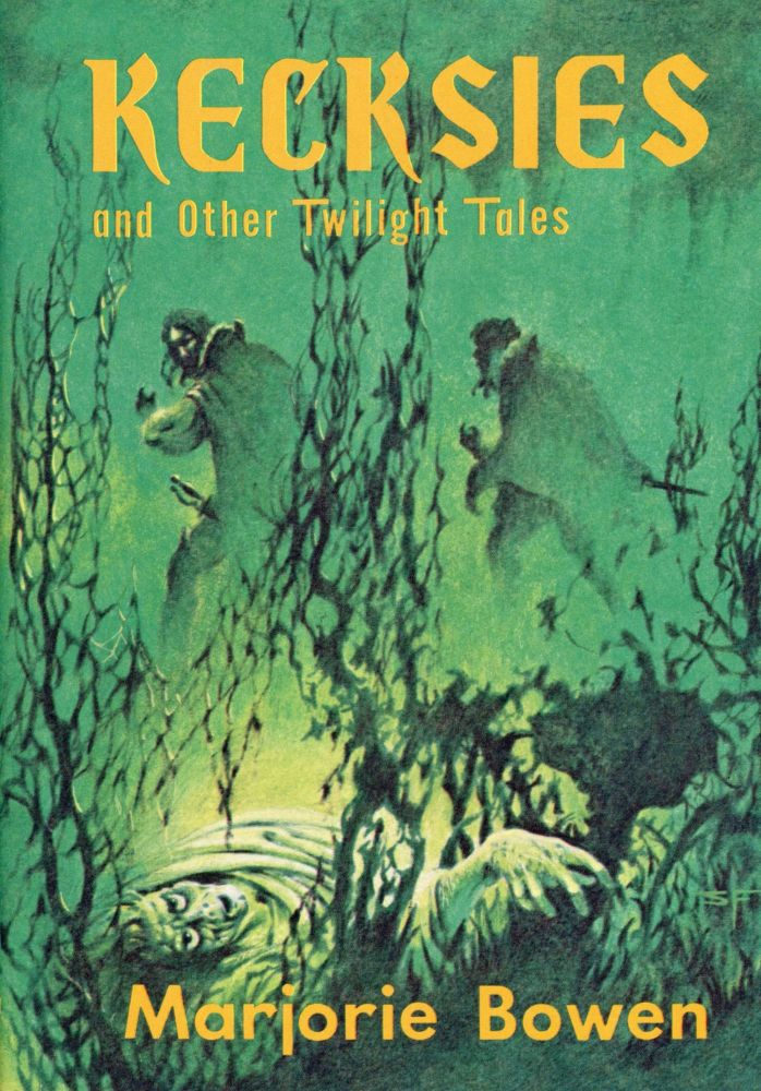 KECKSIES AND OTHER TWILIGHT TALES. Marjorie Bowen, Gabrielle Margaret Vere Campbell Long.