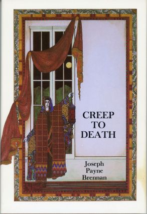 CREEP TO DEATH. Joseph Payne Brennan