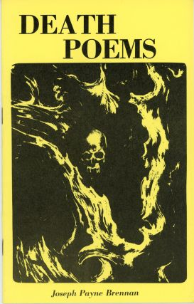 DEATH POEMS. Joseph Payne Brennan