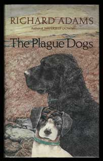 THE PLAGUE DOGS. Richard Adams