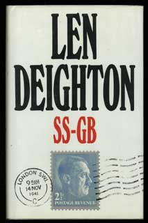 SS-GB: NAZI-OCCUPIED BRITAIN 1941. Len Deighton.